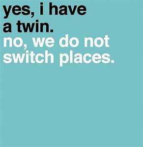 Top 20 Cute Twi... Twin Sister Cute Quotes