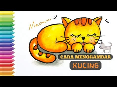 • menggambar dan mewarnai kucing, drawing cat, coloring cat. CARA MENGGAMBAR KUCING   How to draw a cat   cara mudah ...