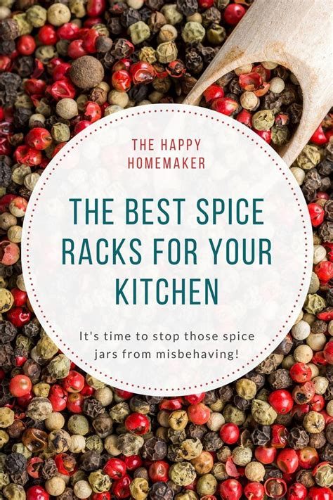 The Best Spice Rack by Organizing Your Spices The Best Spice Racks For Your Kitchen