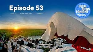 WDW News Tonight – Season 2 – Episode 53