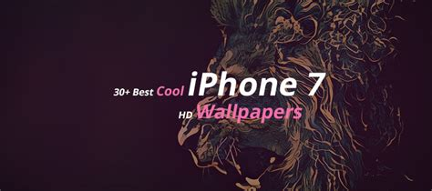 30+ Best Cool Iphone 7 Hd Wallpapers