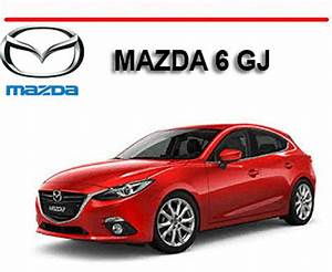 Mazda 6 Gj Series 2012-2014 Repair  U0026 Owners Manual