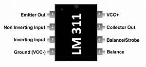 Lm311 Pinout  Pin Configuration  Specifications