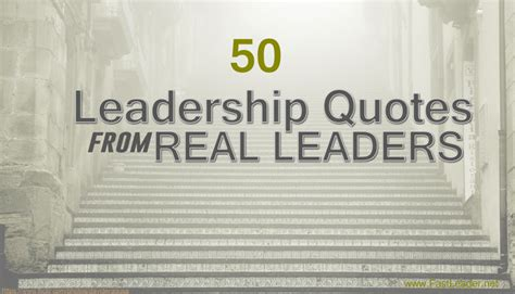 incredibly real quotes inspired  leadership lessons