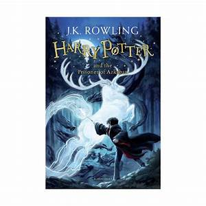 Harry Potter and the Prisoner of Azkaban by J. K. Rowling ...