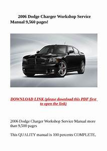 2006 Dodge Charger Workshop Service Manual 9 560 Pages  By