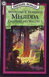 Das Herz Des Waldes : megidda das herz des waldes 3 by wolfgang hohlbein ~ Yasmunasinghe.com Haus und Dekorationen