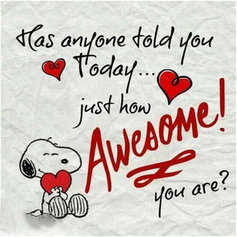 Snoopy You Are Awesome