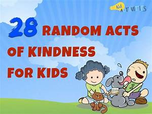 28 Random Acts of Kindness for Kids [Kindness Ideas for