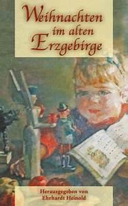 Weihnachten Im Erzgebirge : weihnachten im alten erzgebirge buch ~ Watch28wear.com Haus und Dekorationen