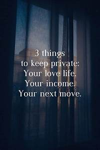 3 things to kee... Keep Privacy Quotes