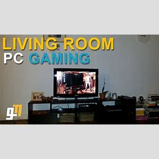 Living Room Pc Gaming  With Steam's Inbuilt Streaming
