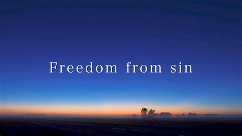 Freedom from sin (David Wilkerson) - YouTube
