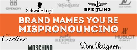 52 Luxury Brand Names You're Mispronouncing