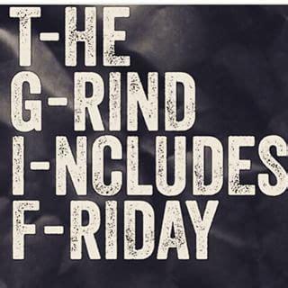 Friday Workout Meme - tgif the grind includes friday bodybuilding motivation friday pinterest bodybuilding