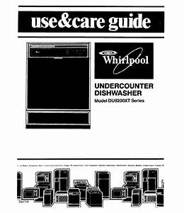 Whirlpool Dishwasher Du9200xt User Guide