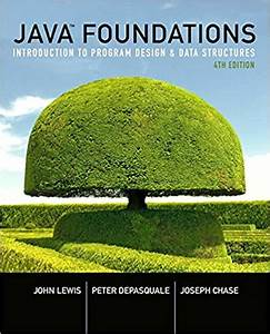 Java Foundations Introduction To Program Design And Data
