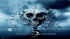 Final Destination 5 - DC FilmdomDC Filmdom | Entertainment ...