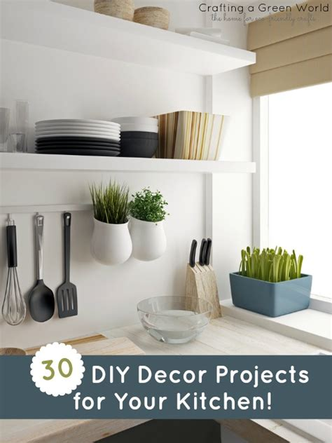 diy decor projects   kitchen crafting  green