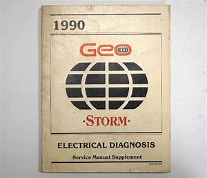 90 Geo Storm Electrical Diagnosis Service Manual Used
