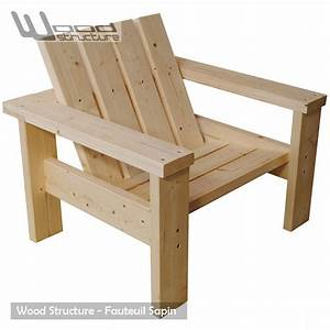 Fabriquer Un Fauteuil : salon de jardin fauteuil bois en sapin du nord ~ Zukunftsfamilie.com Idées de Décoration