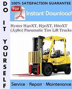 Hyster H40xt  H50xt  H60xt  A380  Pneumatic Tire Lift