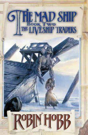 mad ship liveship traders   robin hobb