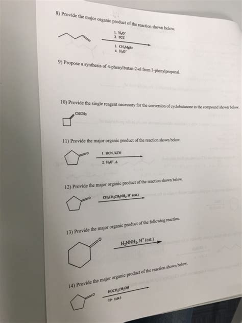 Solved: 8) Provide The Major Organic Product Of The Reacti ...