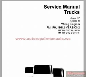 Volvo Fm Truck Wiring Diagram Service Manual September 2010