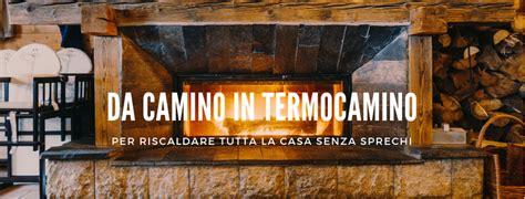 trasformare il camino in termocamino come trasformare il camino in termocamino spark and water