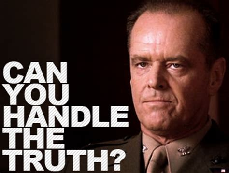 You Can T Handle The Truth Meme - january 2014 psych n roll radio