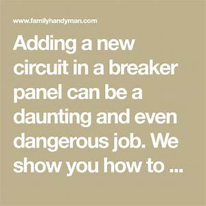 Breaker Box Safety  How To Connect A New Circuit