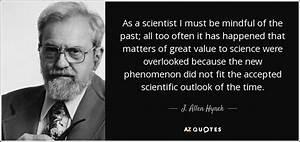TOP 10 QUOTES B... Allen Hynek Quotes