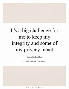 It's a big ... Keep Privacy Quotes