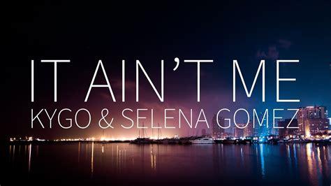 It Ain't Me (codeko Remix)