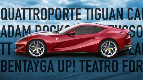 In the long history of the company there has. 13 cars with names as bad or worse than Ferrari 812 Superfast