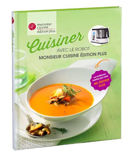 livre recette cuisine livre cuisiner monsieur cuisine lidl pdf recettes