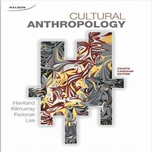 Pkg Cultural Anthropology 4th Edition By Haviland Test