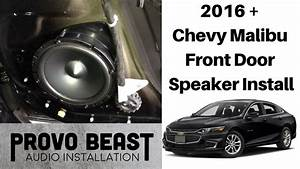 2016   Chevy Malibu Front Door Speaker Install