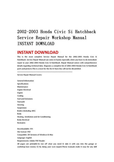 buy car manuals 2003 honda civic user handbook 2002 2003 honda civic si hatchback service repair workshop manual instant download by