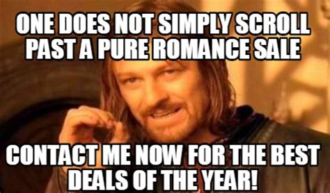 Pure Romance Meme - pure romance meme 28 images pr let down quickmeme let amy use my house for her pure romance