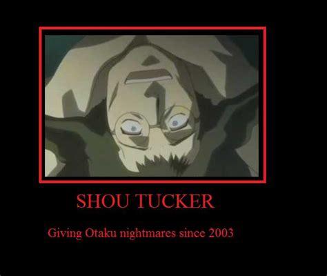 Shou Tucker Memes - shou tucker demotivator by raynewolfspeaker on deviantart