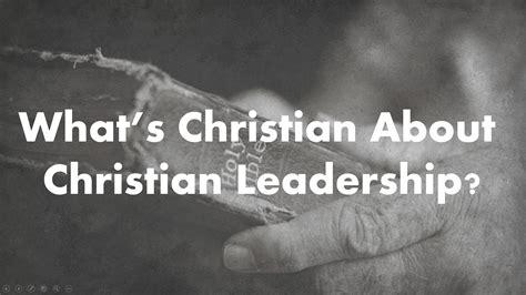 whats christian  christian leadership paul sohn