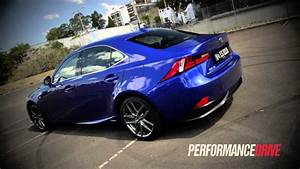 Lexus Is 300h F Sport : 2013 lexus is 300h f sport 0 100km h acceleration youtube ~ Gottalentnigeria.com Avis de Voitures