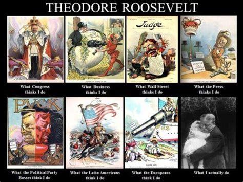 Teddy Roosevelt Memes - teddy roosevelt meme wwi pinterest meme and roosevelt