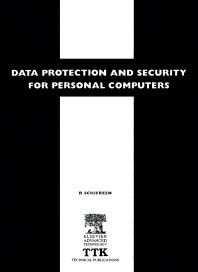 Data Protection and Security for Personal Computers - 1st