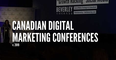 digital marketing course in canada canadian digital marketing conferences to attend in 2019