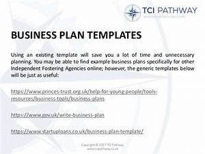 writing a business plan for an independent foster agency With princess trust business plan template