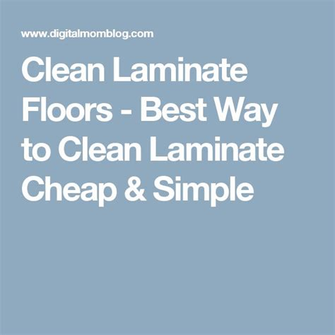 what is the best way to clean laminate floors top 25 best cheap laminate flooring ideas on pinterest cheap flooring options diy kitchen