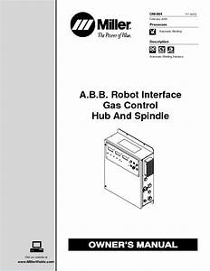 A B B  Robot Interface Gas Control Hub And Spindle Manuals